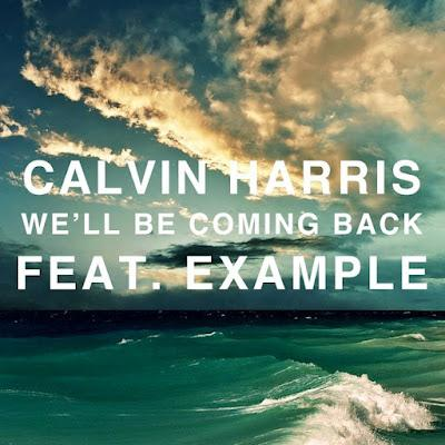 Calvin Harris, We'll Be Coming Back (feat. Example), Piano, Vocal & Guitar (Right-Hand Melody)