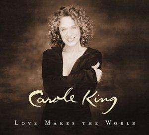 Carole King Love Makes The World profile image