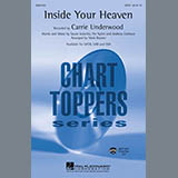 Carrie Underwood Inside Your Heaven (arr. Mark Brymer) Sheet Music and PDF music score - SKU 151360
