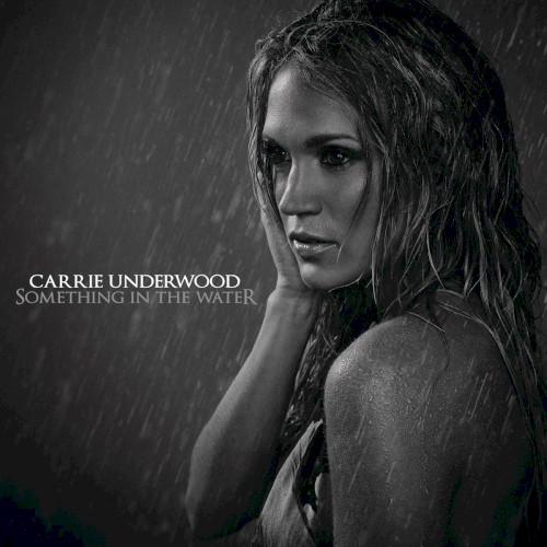 Carrie Underwood Something In The Water Sheet Music and PDF music score - SKU 157329