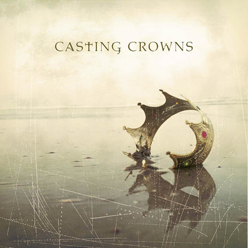 Casting Crowns Glory Sheet Music and PDF music score - SKU 53107