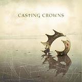 Casting Crowns Glory Sheet Music and PDF music score - SKU 53107