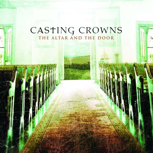 Casting Crowns The Altar And The Door profile image