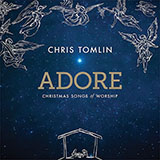 Chris Tomlin Adore Sheet Music and PDF music score - SKU 162273