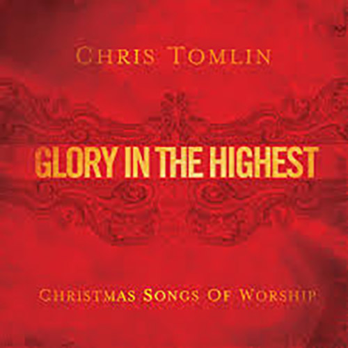 Chris Tomlin Glory In The Highest profile image