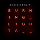 Chris Tomlin God's Great Dance Floor Sheet Music and PDF music score - SKU 94530