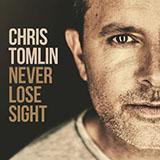 Chris Tomlin Good Good Father Sheet Music and PDF music score - SKU 254673