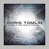 Chris Tomlin Our God Sheet Music and PDF music score - SKU 254672