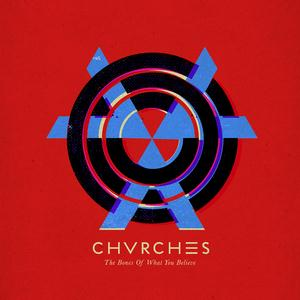 Chvrches, The Mother We Share, Lyrics & Chords
