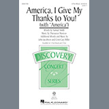 Cristi Cary Miller America, I Give My Thanks To You! Sheet Music and PDF music score - SKU 190837
