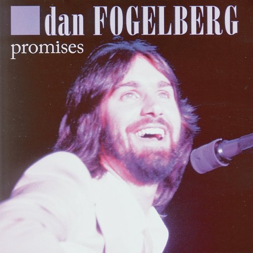 Dan Fogelberg, Leader Of The Band, Piano, Vocal & Guitar (Right-Hand Melody)