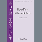 Dan Forrest How Firm A Foundation Sheet Music and PDF music score - SKU 460016