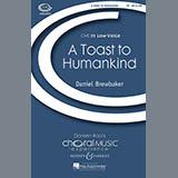 Daniel Brewbaker A Toast To Humankind Sheet Music and PDF music score - SKU 71568