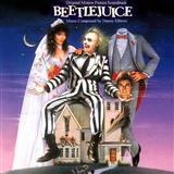 Danny Elfman Beetlejuice (Main Theme) Sheet Music and PDF music score - SKU 253371