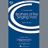 David Brunner Brothers Of The Singing Void Sheet Music and PDF music score - SKU 82534