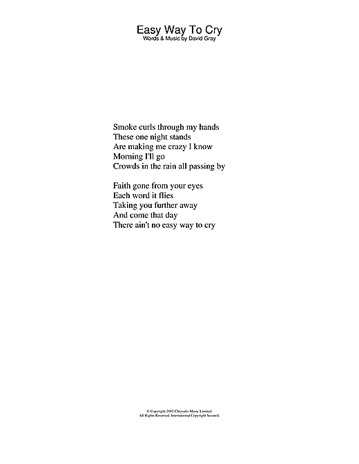 Download David Gray Easy Way To Cry sheet music and printable PDF score & Pop music notes