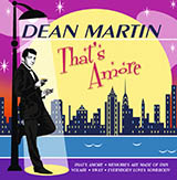 Dean Martin That's Amore Sheet Music and PDF music score - SKU 33077