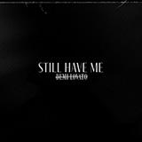 Demi Lovato Still Have Me Sheet Music and PDF music score - SKU 469823