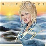 Dolly Parton Blue Smoke Sheet Music and PDF music score - SKU 121052