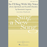 Dominick Argento So I'll Sing With My Voice Sheet Music and PDF music score - SKU 71276