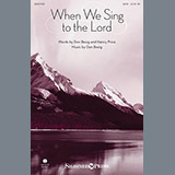 Don Besig When We Sing To The Lord Sheet Music and PDF music score - SKU 154322
