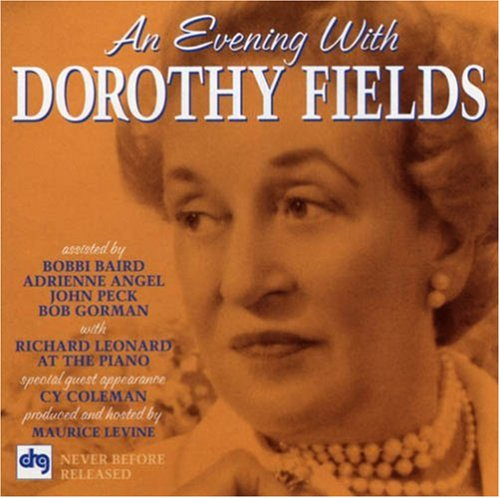 Dorothy Fields I Can't Give You Anything But Love profile image