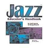 Doug Beach and Jeff Jarvis The Jazz Educator's Handbook - Part 1 Sheet Music and PDF music score - SKU 360150