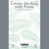 Douglas Nolan Crown The King With Praise Sheet Music and PDF music score - SKU 195526