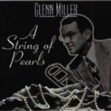 Eddie DeLange A String Of Pearls Sheet Music and PDF music score - SKU 57737