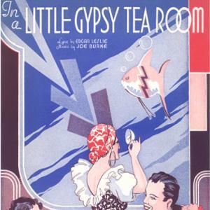 Edgar Leslie, In A Little Gypsy Tea Room, Melody Line, Lyrics & Chords