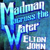 Elton John Madman Across The Water Sheet Music and PDF music score - SKU 176833