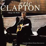 Eric Clapton Change The World Sheet Music and PDF music score - SKU 84749