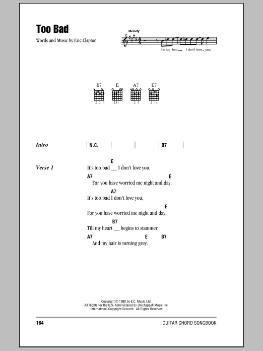 Download Eric Clapton Too Bad sheet music and printable PDF score & Rock music notes