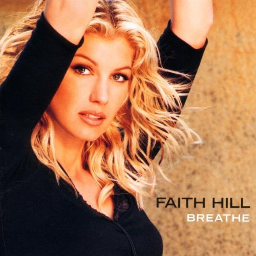 Faith Hill, Breathe, Piano, Vocal & Guitar (Right-Hand Melody)