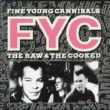 Fine Young Cannibals She Drives Me Crazy Sheet Music and PDF music score - SKU 187962