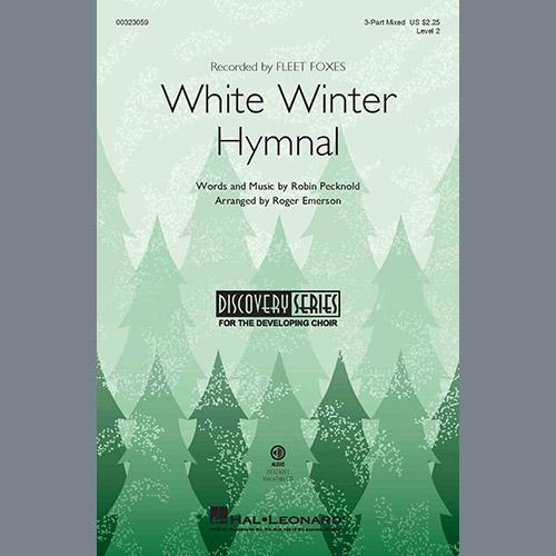Fleet Foxes, White Winter Hymnal (arr. Roger Emerson), 3-Part Mixed Choir