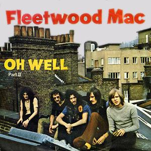 Fleetwood Mac, Oh Well Part 2, Guitar Tab