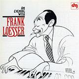 Frank Loesser I Wish I Didn't Love You So Sheet Music and PDF music score - SKU 77495