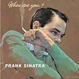 Frank Sinatra Don't Worry 'Bout Me Sheet Music and PDF music score - SKU 77687
