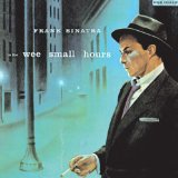 Frank Sinatra In The Wee Small Hours Of The Morning Sheet Music and PDF music score - SKU 250466