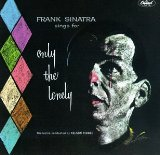 Frank Sinatra Only The Lonely Sheet Music and PDF music score - SKU 77659