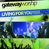 Gateway Worship Come Thou Fount, Come Thou King Sheet Music and PDF music score - SKU 82220