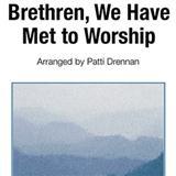 George Atkins Brethren, We Have Met To Worship Sheet Music and PDF music score - SKU 82241