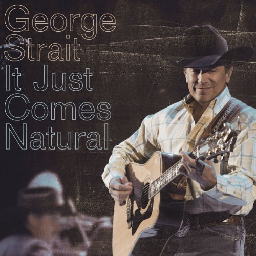 George Strait, How 'Bout Them Cowgirls, Piano, Vocal & Guitar (Right-Hand Melody)