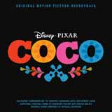 Germaine Franco & Adrian Molina Un Poco Loco (from Coco) Sheet Music and PDF music score - SKU 125771