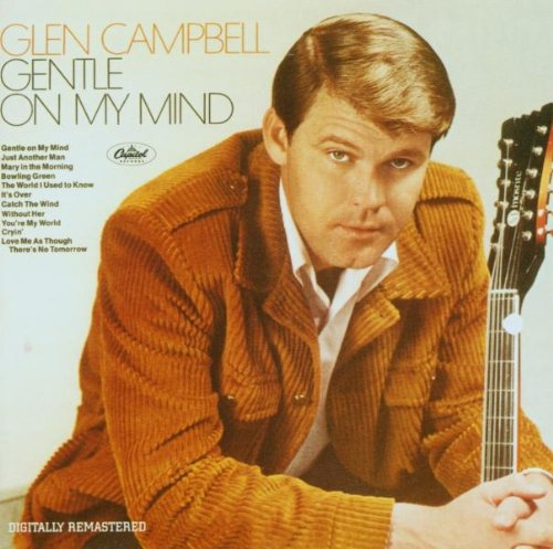 Glen Campbell, Gentle On My Mind, Piano, Vocal & Guitar (Right-Hand Melody)