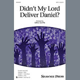 Greg Gilpin Didn't My Lord Deliver Daniel? Sheet Music and PDF music score - SKU 410508