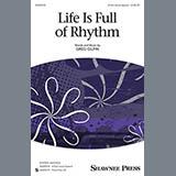 Greg Gilpin Life Is Full Of Rhythm Sheet Music and PDF music score - SKU 154626