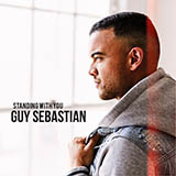 Guy Sebastian Standing With You Sheet Music and PDF music score - SKU 457740