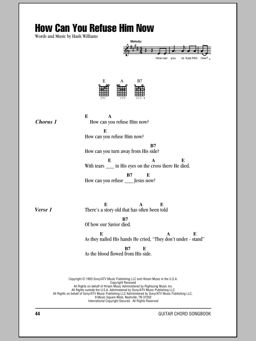 Download Hank Williams How Can You Refuse Him Now sheet music and printable PDF score & Country music notes